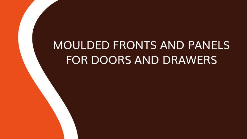 Moulded fronts and panels for doors and drawers - Interior fittings - Saônoise de Tiroirs et Contreplaqués